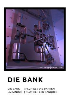 die Bank | la banque
