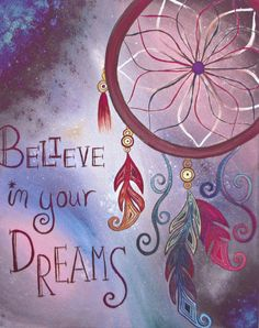 Believe in Your Dreams Print Tribal Art by EarthChildArt on Etsy