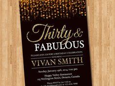 invitación de cumpleaños 30 para las mujeres. Treinta y fabulosa. Oro brillo Glam cumpleaños invitación. 50 60 70, 80, 90. Digital para imprimir