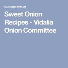Sweet Onion Recipes - Vidalia Onion Committee
