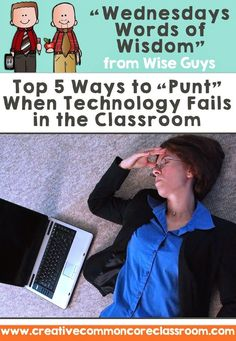 What to do when technology fails in the classroom – especially important with how technologically connected we are these days!