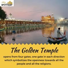 The Golden Temple opens from four gates, One gate in each direction which symbolizes the openness towards all the people and all the religions. Langar Hall, Guru Hargobind, Baba Deep Singh Ji, Guru Arjan, Maharaja Ranjit Singh, Harmandir Sahib, Sri Guru Granth Sahib, Golden Temple Amritsar, Guru Gobind Singh