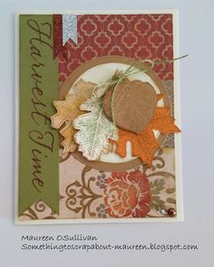 Let's Give 'em Something to Scrap About!: CTMH Autumn & Thanksgiving Cards-- October Crop/Workshop: 10/27/13