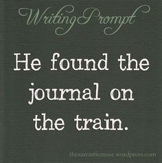 Mrs Robin told me years ago to write a story about a person on a train. I had writer's block but this I can relate to Daily Writing Prompts, Dialogue Prompts, Creative Writing Prompts, Book Writing Tips, Writing Challenge, Writing Quotes, Fiction Writing, Writing Ideas, Book Prompts