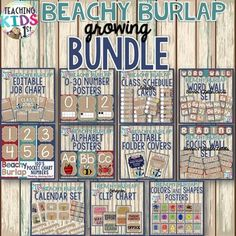 {BEACHY BURLAP} GROWING BUNDLE!Get that relaxing BEACHY vibe in your classroom with this GROWING bundle!This set includes:Reading Focus Wall Set with banner and editable labelsEditable Class Schedule CardsClassroom Job Chart editableWord Wall SetAlphabet Posters with pictures0-30 Number Posters with tens framesFolder/Binder Covers editableCalendar Set100's Pocket Chart NumbersBehavior Clip Chart- editableEditable BannerMath BannerClassroom Jobs- editableColors and Shapes PostersPlease open…