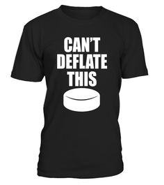# Can\'t Deflate This Hockey Puck Sports Tough T-Shirt .  Special Offer, not available in shops      Comes in a variety of styles and colours      Buy yours now before it is too late!      Secured payment via Visa / Mastercard / Amex / PayPal      How to place an order            Choose the model from the drop-down menu      Click on \