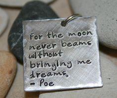 Hand stamped pendant with Edgar Allen Poe quote  by iiwiiemporium, $15.00