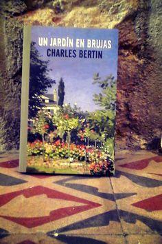 """""""Un jardín en Brujas"""" de Charles Bertin Ed. Errata Naturae"""