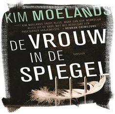 De vrouw in de spiegel – Kim Moelands – Recensie | Passie voor boeken 28/53