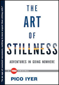 As technology makes our lives faster, finding the time to be still is a greater necessity than ever before. Pico Iyer's The Art of Stillness is available today!