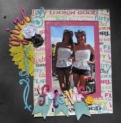 Girl Friends - Scrapbook.com