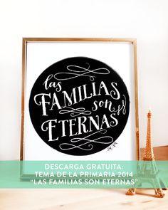 """Descarga Gratuita con el Tema del año 2014: """"Las Familias Son Eternas""""   Para La Primaria"""