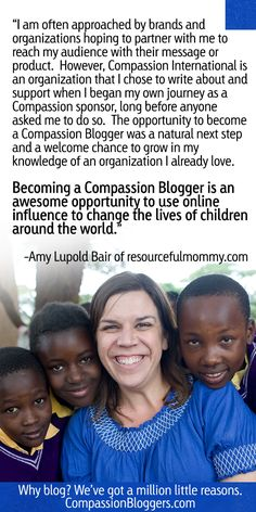 Amy Lupold Bair of Resourcemommy.com on why she partners with Compassion International.    #compassionbloggers @Compassion International
