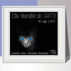 Dia Mundial do Gato 1, Frame, Home Decor, World Cat Day, Creativity, Gatos, Picture Frame, Decoration Home, Room Decor