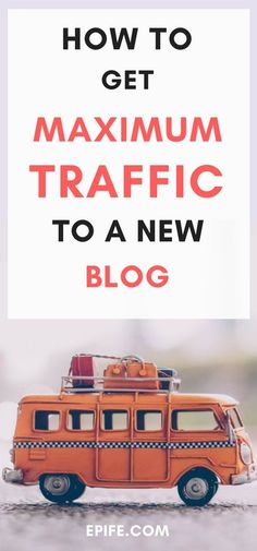 How to get maximum blog traffic to a new blog | Increase Blog Traffic | Blog Traffic Tips | Blog Traffic Report | Grow your blog email list | How To boost blog traffic | Increase traffic to new blog | beginners blogging | get blog traffic to your blog