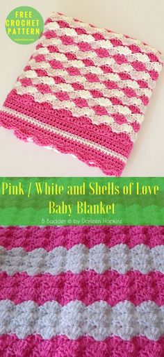 """Pink / White and Shells of Love Baby Blanket [Free Crochet Pattern] Written. Size: 32 """" x 34"""" US Terms. Author:Barb's Free Crochet Patterns yarn:Red Heart Super Saver Solids Caron Simply Soft Solids /Worsted (9 wpi)Hook:6.0 mm (J) #crochet #crochetblanket #freepattern"""