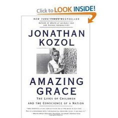 a review of amazing grace by jonathan kozol The book amazing grace by jonathan kozol is an eye-opener for anyone who is unfamiliar with the themes of child poverty in america, and the social apartheid that seems to be a great contributor to this degradation of people we will examine how these children feel like 'other' and who makes them feel.