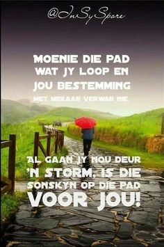 Afrikaanse Quotes, Good Thoughts, How To Stay Motivated, True Words, New Beginnings, Farm Life, Christian Quotes, Cute Pictures, Inspirational Quotes