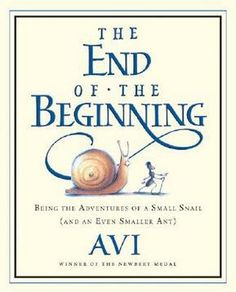 The End of the Beginning by Avi