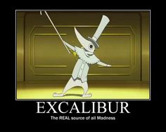 Excalibur motivational poster by ~Iorigaara on deviantART