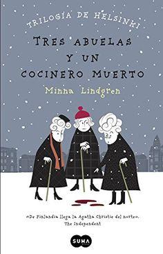 Tres Abuelas Y Un Cocinero Muerto (FUERA DE COLECCION SUMA.) de MINNA LINDGREN http://www.amazon.es/dp/8483657910/ref=cm_sw_r_pi_dp_1Vt8vb078KD6M