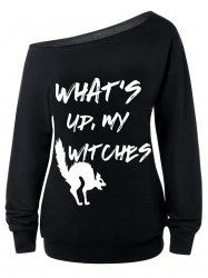 What's Up, My Witches Print Skew Neck Sweatshirt