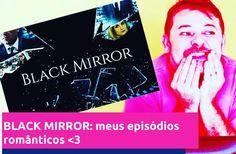 Eu consegui relacionar Black Mirror a romantismo confiram o vídeo link na bio :-) #dialogosparatransformar #video #youtubersbrasil #youtube