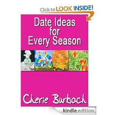 Date Ideas for Every Season (nonfiction)