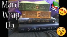 March Wrap Up || 3000-ish PAGES!