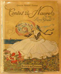 ''Contes de Nacre de ma Mère Grand'', illus. Felix Lorioux | eBay