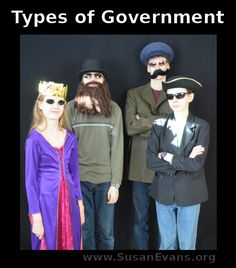 Skits showing the different types of government - http://susanevans.org/blog/types-of-government-2/