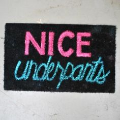 Fix up your old doormat with some paint and a fun saying! hahaha cracks me up