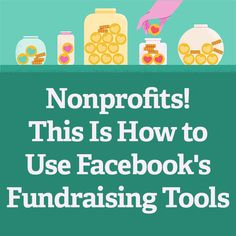 Nonprofits! This Is How to Use Facebook's Fundraising Tools