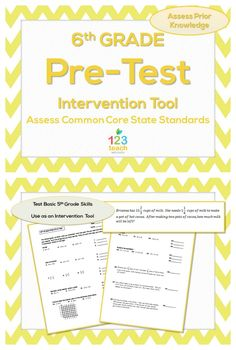Beginning of the year 6th Grade Math Pre-Test (Common Core Assessment) for intervention!