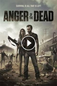 Anger Of The Dead 2015 ‧ Drama film/Horror ‧ 1h 24m 2.8/10·IMDb A virus has devolved mankind to mindless cannibals; a pregnant woman and her co...