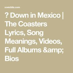 The Coasters Lyrics, Song Meanings, Videos, Full Albums & Bios