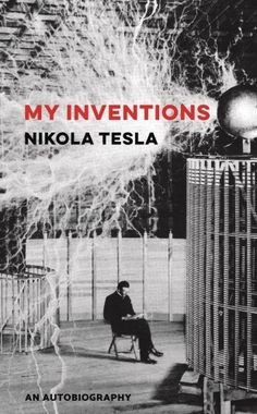 """I would highly recommend this book to anyone interested in the life and works of Nikola Tesla. Not only is it an invitation to one of the greatest minds of the last century but a chance to get to know Tesla as a person, as the book is filled with anecdotes of his early life."" - reader review"