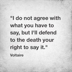 Just because you don't like it or don't agree with it, doesn't make it wrong. #JeSuisCharlie