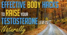 At the age of 30, a man's testosterone levels start to decline, so he must know some natural testosterone booster and combine it with a healthy lifestyle. http://fitness.mercola.com/sites/fitness/archive/2012/07/27/increase-testosterone-levels.aspx