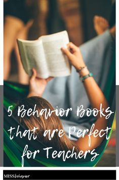 5 awesome books about behavior for special educators compiled by Allie from Miss Behavior!