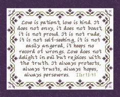 Love Always I Corinthians Cross Stitch Design Custom Designs Available To You. Wedding Cross Stitch Patterns, Cross Stitch Designs, Losing Faith, Love Is Patient, God Prayer, Love Always, Favorite Bible Verses, Crafty Projects, Christian Faith