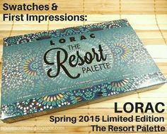 Swatches & First Impressions: LORAC Spring 2015 Limited Edition The Resort Palette (Nordstrom Exclusive)