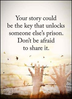 Your story could be the key – motivational quotes
