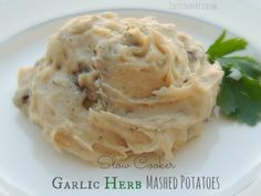 Slow Cooker Garlic Herb Mashed Potatoes 10 Delicious Crockpot Recipes