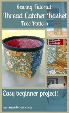 Sewing Tutorial Thread Catcher Basket Free Pattern Easy Beginner Project