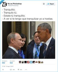 Tranquilo,Obama y Putin  http://frikinianos.es/tranquilo-obama-y-putin/  #Divertido #Cartel #Humor #Putin #Obama  #tranquilo