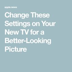 Change These Settings on Your New TV for a Better-Looking Picture — lifehacker Simple Life Hacks, Useful Life Hacks, Cable Tv Alternatives, Cable Options, Tv Without Cable, Tv Hacks, Life Hacks Computer, Techno Gadgets, 1000 Life Hacks
