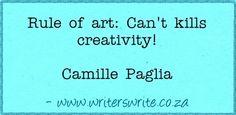 Quotable - Camille Paglia - Writers Write Creative Blog