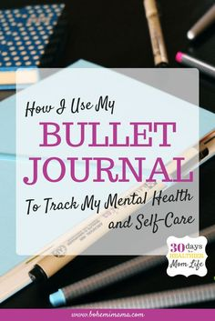 Using a Bullet Journal to Track My Mental Health I have always been prone to bouts of anxiety and depression so, after a difficult pregnancy, I knew I was going to be a prime target for those pesky postpartum blues that could potentially turn into something more serious. Knowing this about myself ahead of time, however, gave me time to figure out exactly how I was