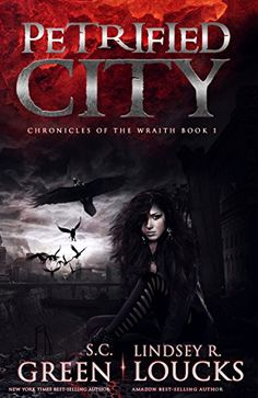 Petrified City (Chronicles of the Wraith Book 1) by S.C. ... https://www.amazon.com/dp/B01L83JELS/ref=cm_sw_r_pi_dp_x_-8d6xbXP6D83P